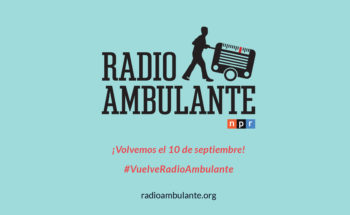 Radio Ambulante - Uniquely Latin American stories in Spanish